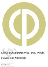 Global Dental Partnering 2014-2019: Deal trends, players and financials