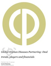 Global Orphan Diseases Partnering 2014-2019:  Deal trends, players and financials