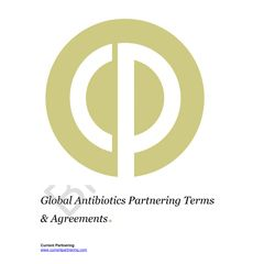 Global Antibiotics Partnering Terms and Agreements 2010 to 2020