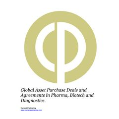 Global Asset Purchase Deals in Pharma, Biotech and Diagnostics 2014-2021