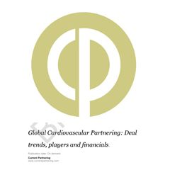 Global Cardiovascular Partnering 2014-2021: Deal trends, players and financials