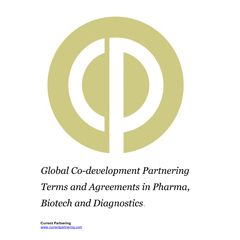 Global Co-development Partnering Terms and Agreements in Pharma, Biotech & Diagnostics 2014-2021