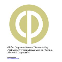 Global Co-promotion and Co-marketing Partnering Terms & Agreements in Pharma, Biotech & Diagnostics 2014-2020