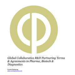 Global Collaborative R&D Partnering Terms & Agreements in Pharma, Biotech & Diagnostics 2015-2021