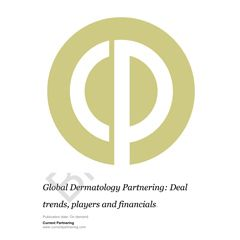 Global Dermatology Partnering 2014-2020: Deal trends, players and financials