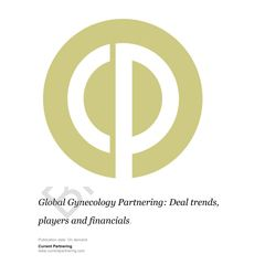 Global Gynecology Partnering 2010-2020: Deal trends, players and financials