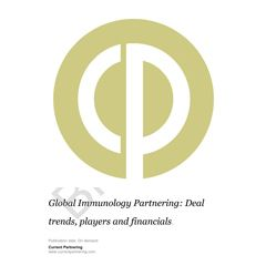 Global Immunology Partnering 2014-2020: Deal trends, players and financials