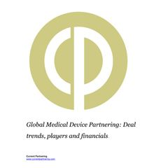 Global Medical Device Partnering Terms and Agreements 2014-2021