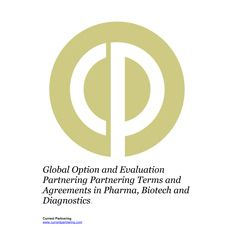 Global Option and Evaluation Deals in Pharma, Biotech and Diagnostics 2014-2021