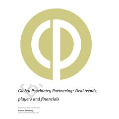Global Psychiatry Partnering 2014-2021: Deal trends, players and financials