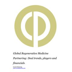Global Regenerative Medicine Partnering Terms and Agreements 2014-2020